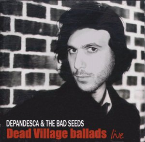 Depandesca & the Bad Seeds